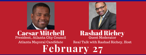 Newsmakers Live! Presents: Caesar Mitchell, Atlanta Mayoral Candidate with Guest Moderator Rashad Richey – February 27, 2017