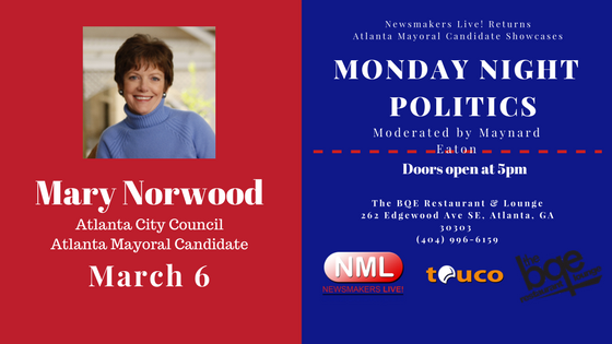 Newsmakers Live! Presents: Mary Norwood, Atlanta Mayoral Candidate – March 7, 2017