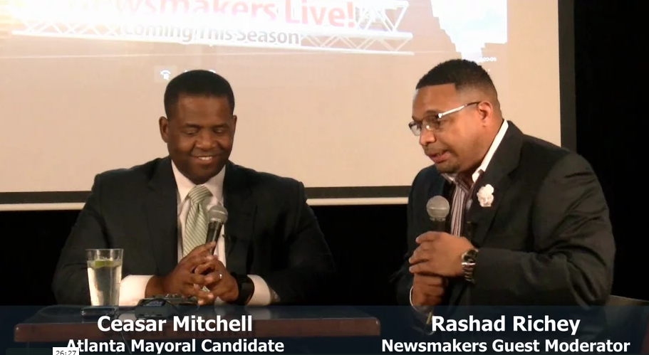 Newsmakers Live! Recap with Ceasar Mitchell, Atlanta Mayoral Candidate – February 27, 2017