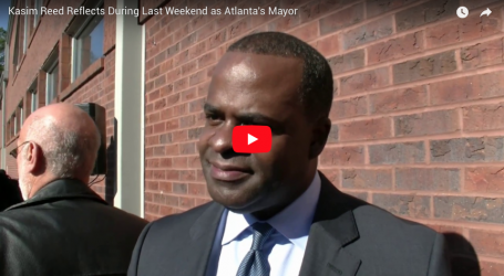 Kasim Reed Reflects During Last Weekend as Atlanta's Mayor