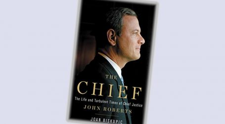 New Book Reveals the Obamacare Cowardice of Chief Justice John Roberts