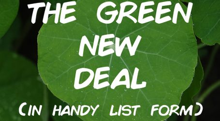 Here Is the Green New Deal in Handy List Form