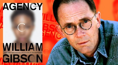 SciFi Superstar William Gibson's New Book Imagines a Trump-Free Alternate Reality