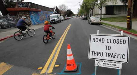 Oakland Has Closed a Bunch of Streets to Cars. Other Cities Should Follow Its Lead.