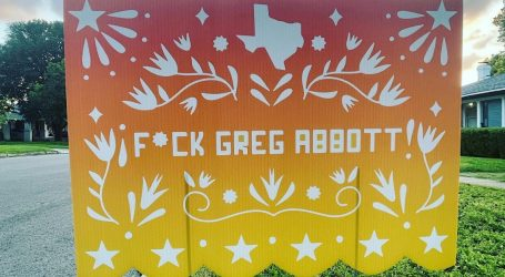 """I Talked to the Guy Who Makes Papel Picado That Says """"F*ck Greg Abbott"""""""