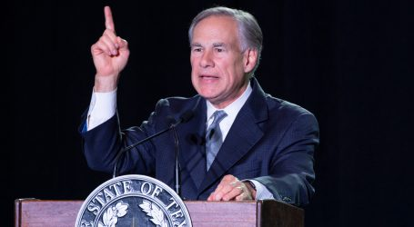 Greg Abbott Is Championing the Abortion Ban as a Way to Bring in Business